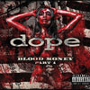 Dope - Blood Money Part 1